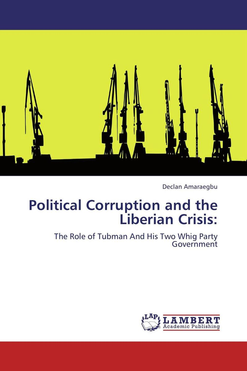 Political Corruption and the Liberian Crisis: victorian america and the civil war