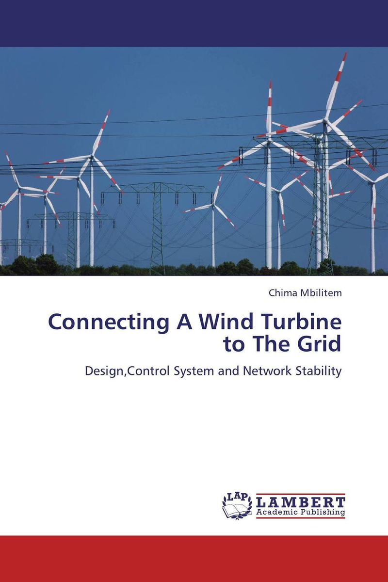 Connecting A Wind Turbine to The Grid wind of promise