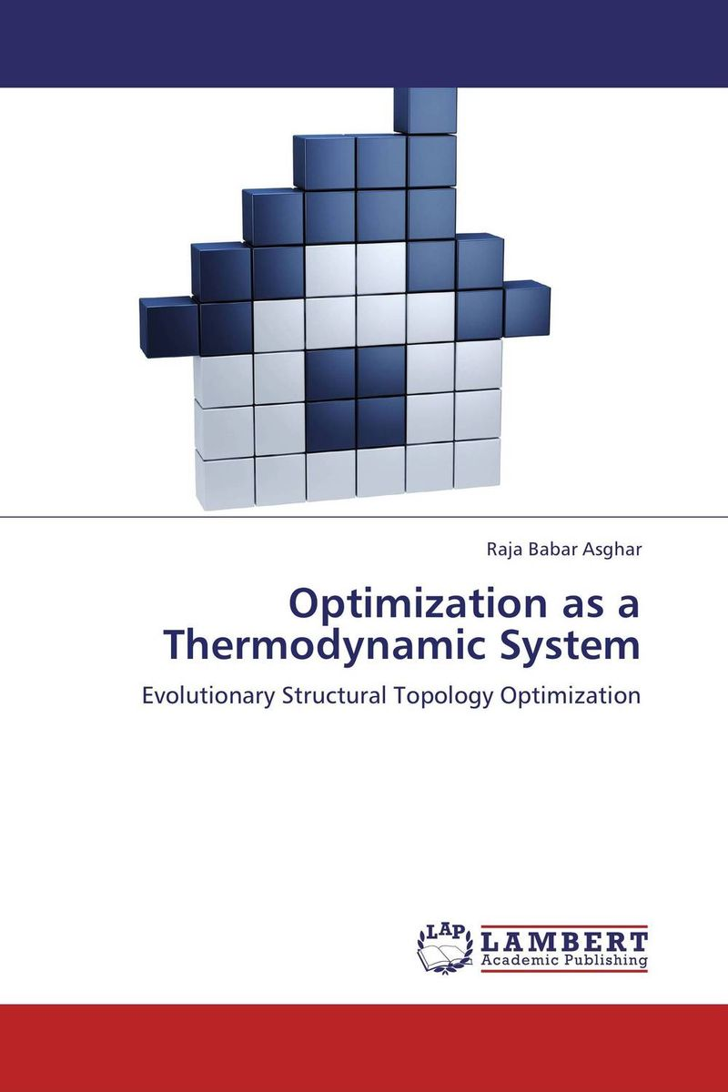 Optimization as a Thermodynamic System a research literature review of topology optimization