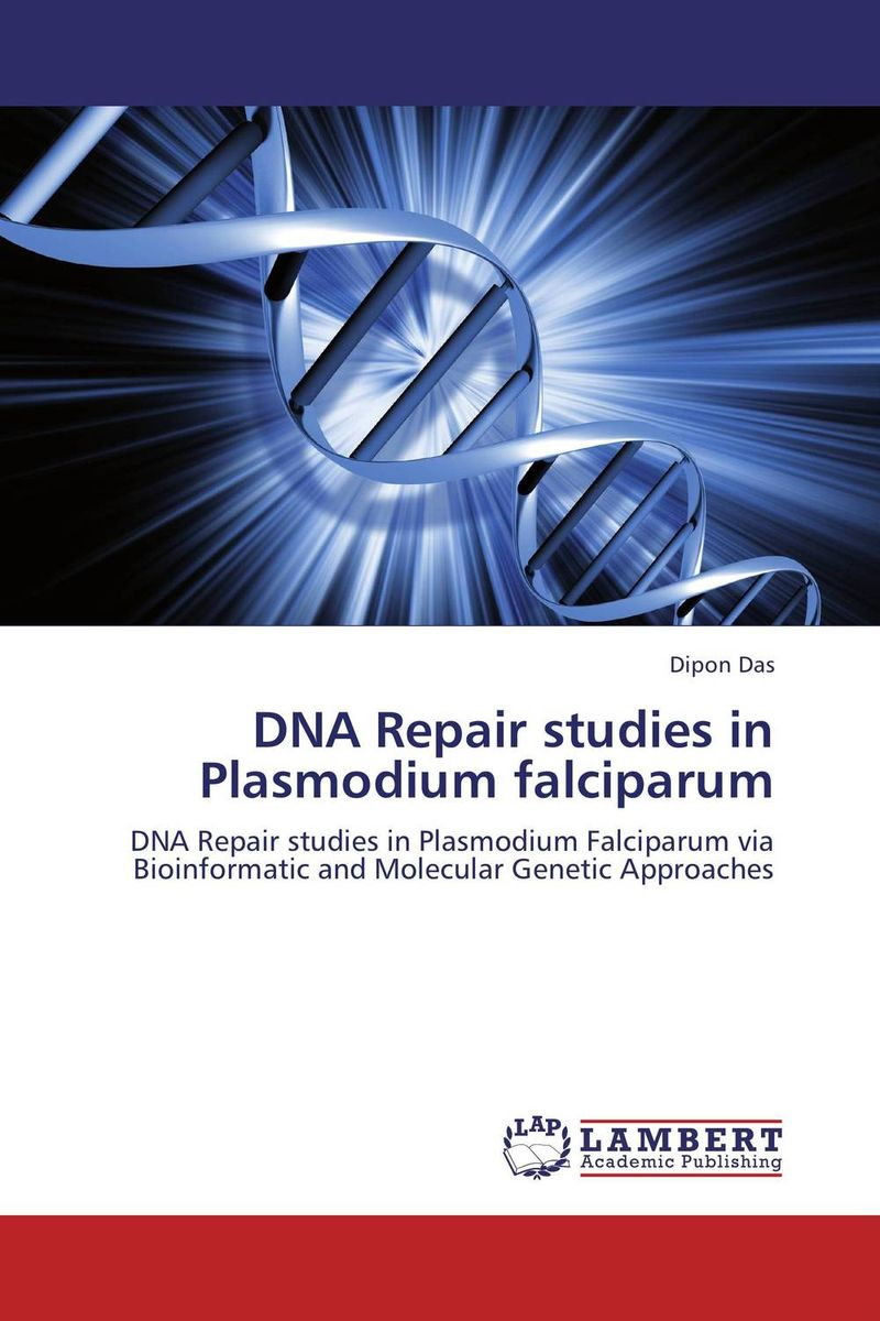 DNA Repair studies in Plasmodium falciparum modified pnas synthesis and interaction studies with dna