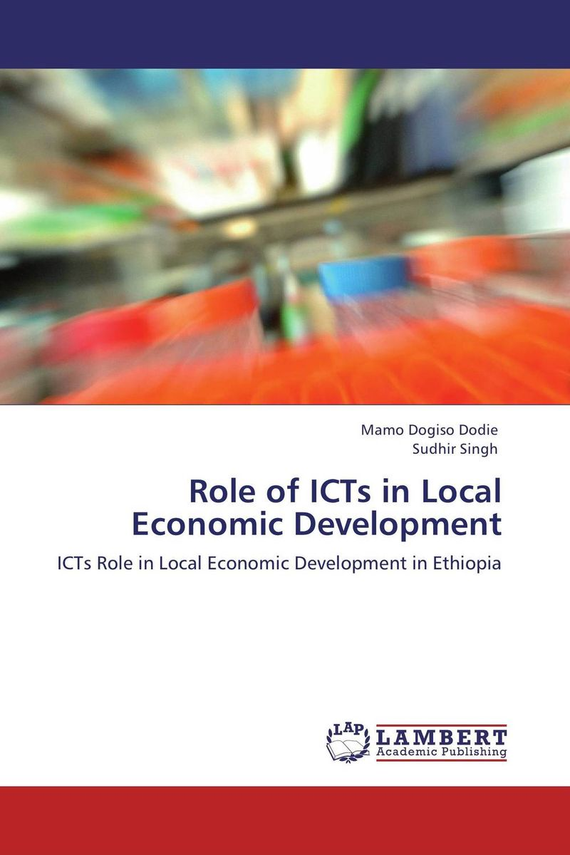 Role of ICTs in Local Economic Development icts and development