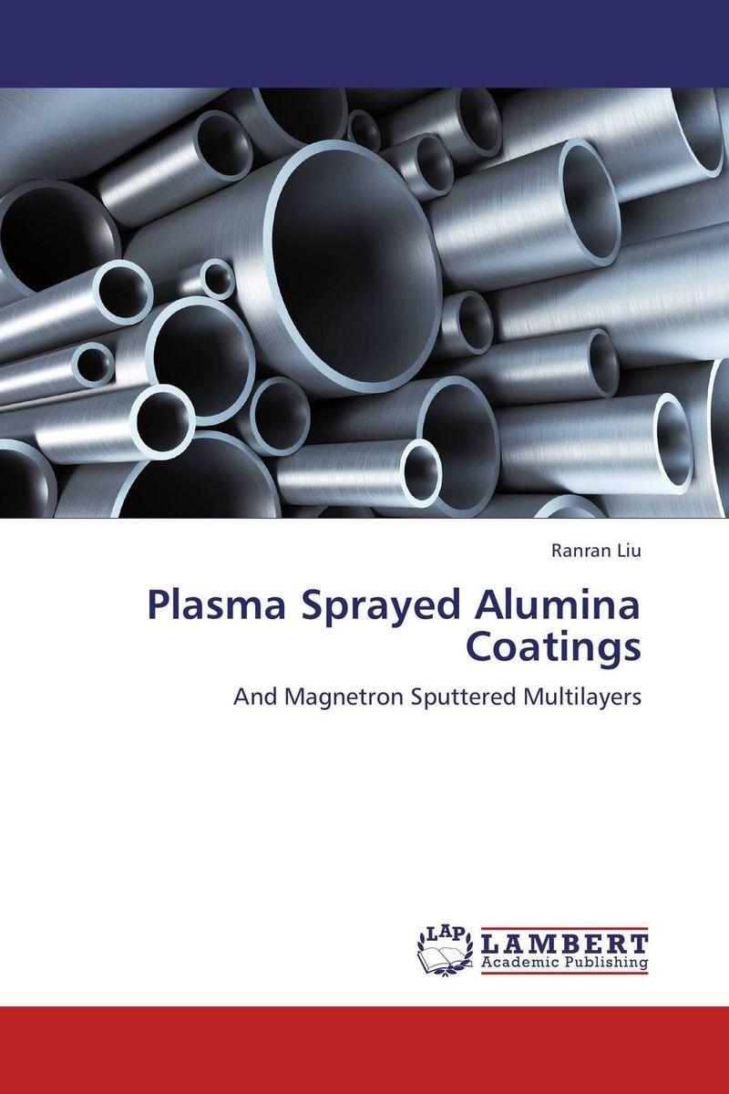 Plasma Sprayed Alumina Coatings bulk and thin films cu1 xtlxba2cacu208 y superconductors