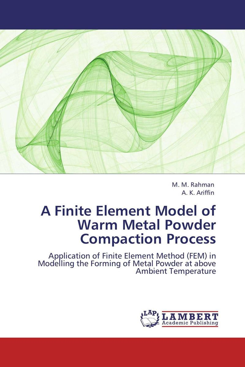 A Finite Element Model of Warm Metal Powder Compaction Process