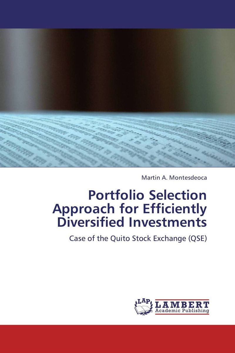 Portfolio Selection Approach for Efficiently Diversified Investments srichander ramaswamy managing credit risk in corporate bond portfolios a practitioner s guide