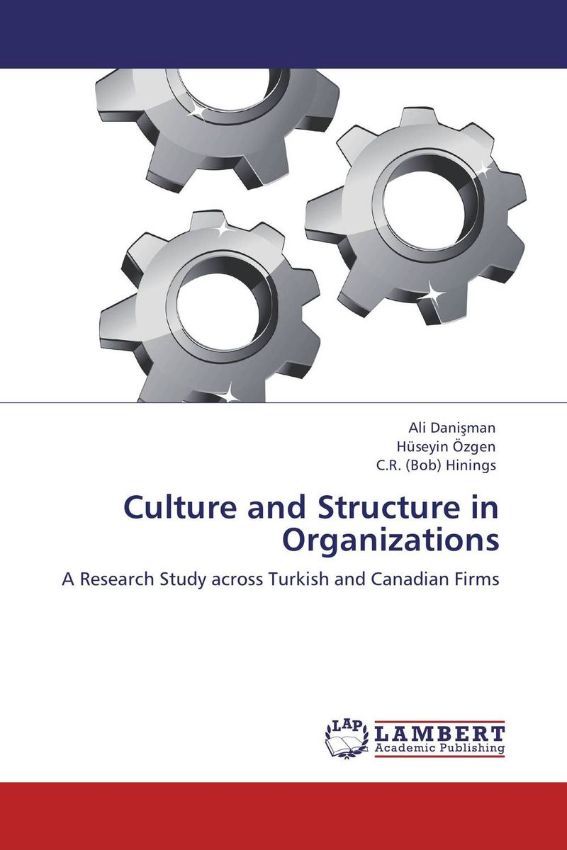 Culture and Structure in Organizations seeing things as they are