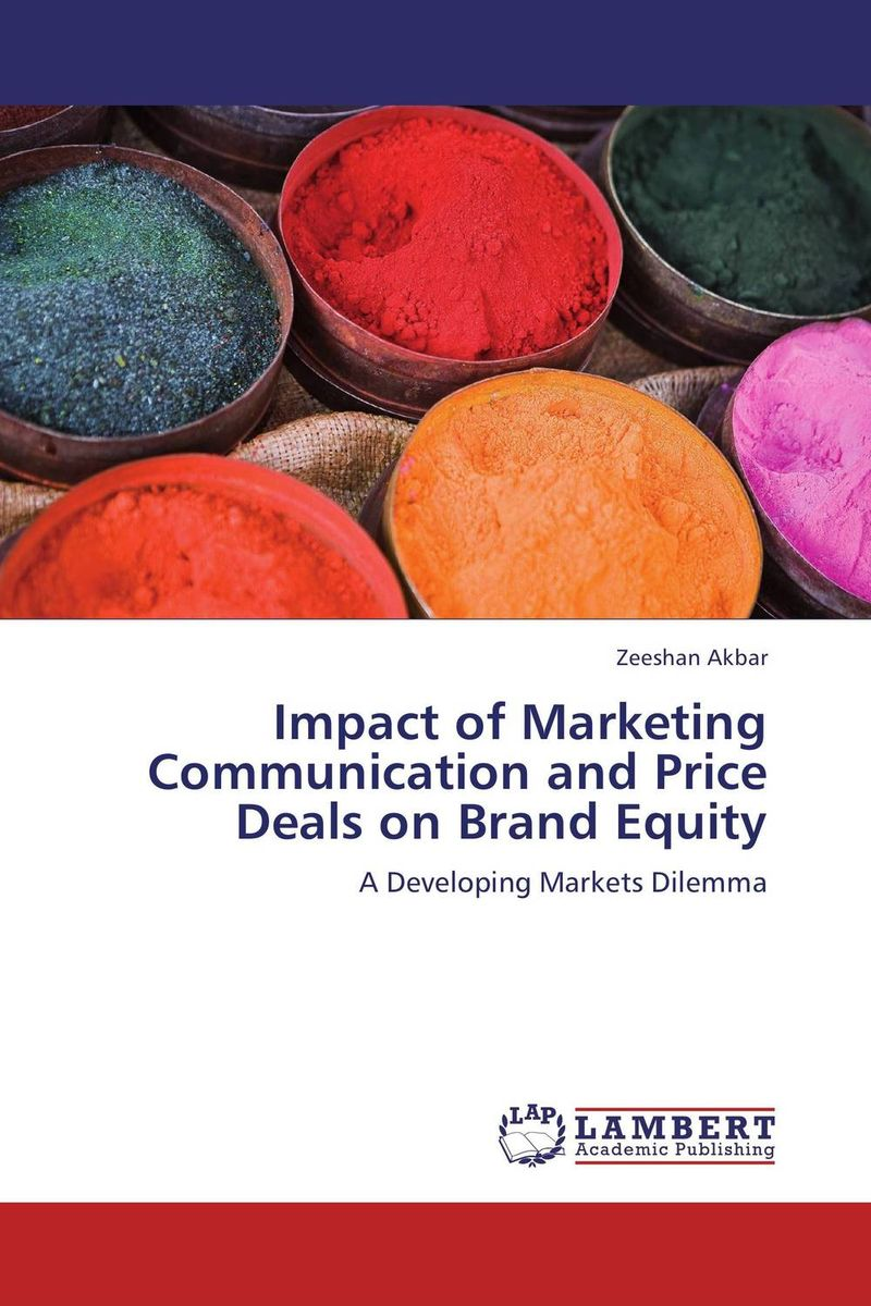 Impact of Marketing Communication and Price Deals on Brand Equity sponsorship on marketing communication process