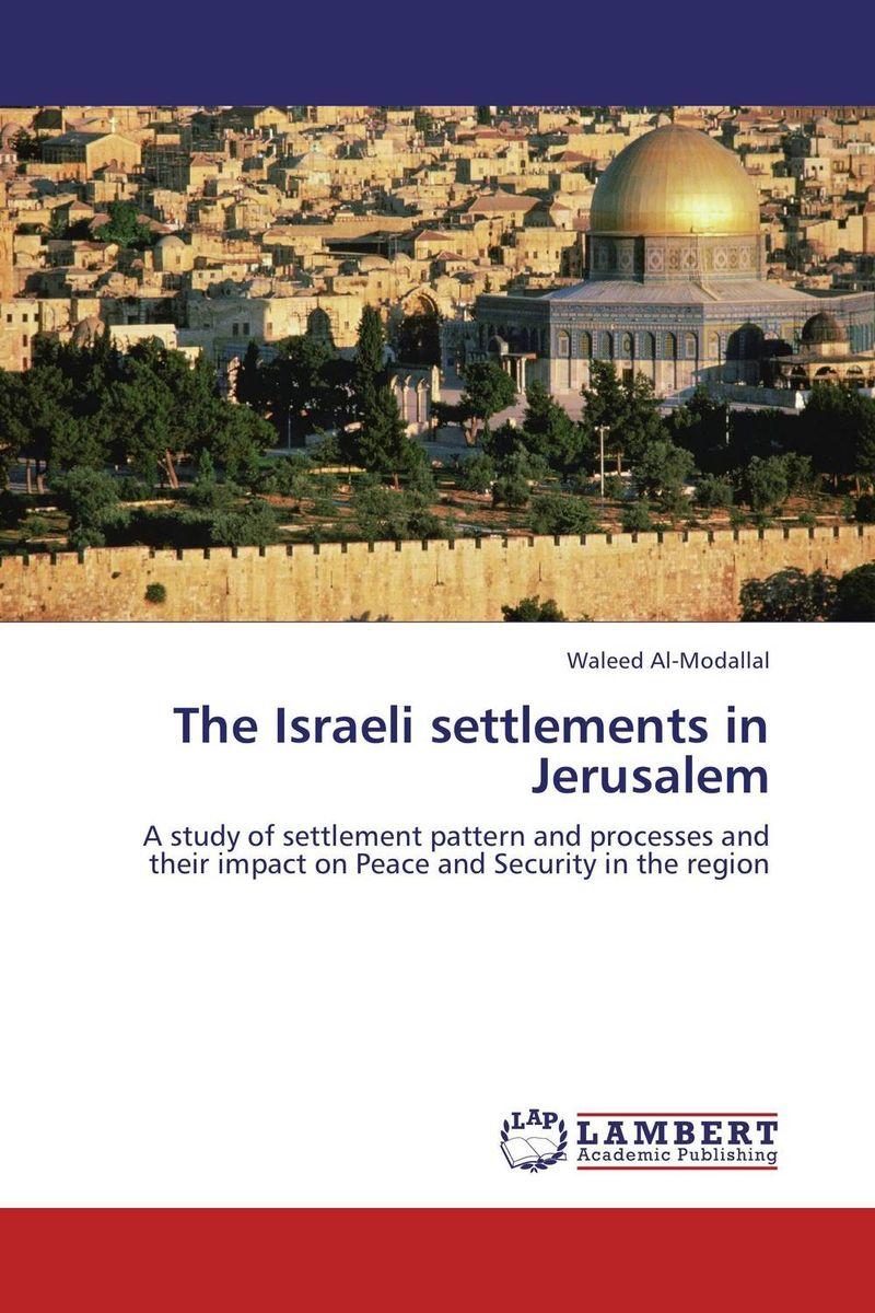 The Israeli settlements in Jerusalem мужские часы cerruti 1881 crc015a212c
