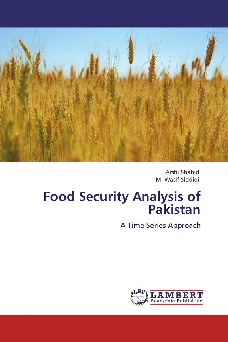 Food Security Analysis of Pakistan pakistan on the brink the future of pakistan afghanistan and the west