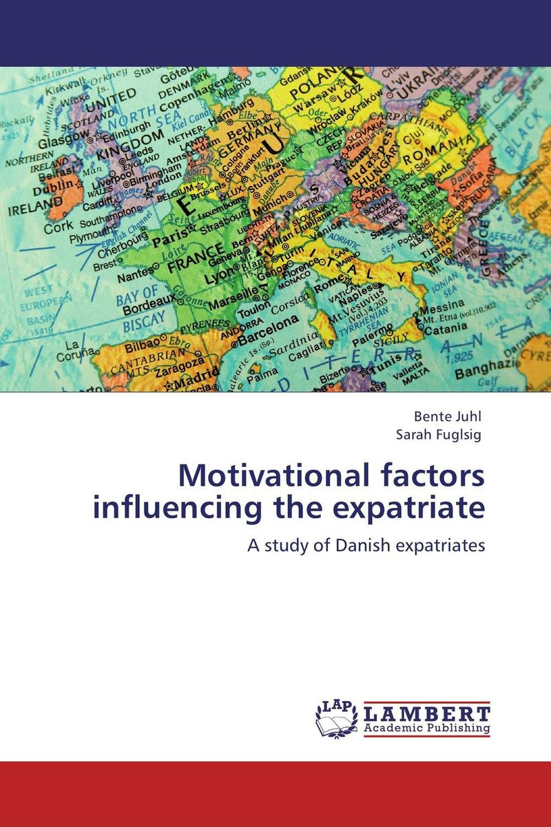Motivational factors influencing the expatriate