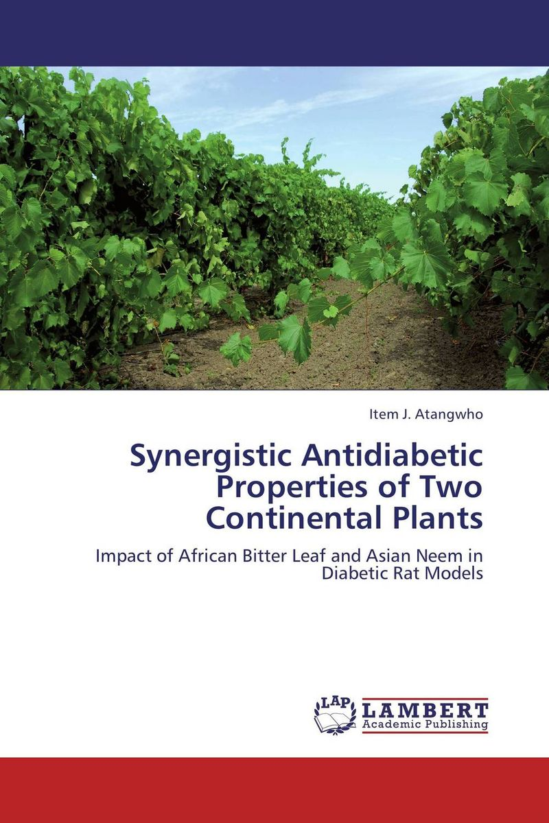 Synergistic Antidiabetic Properties of Two Continental Plants phytotherapy