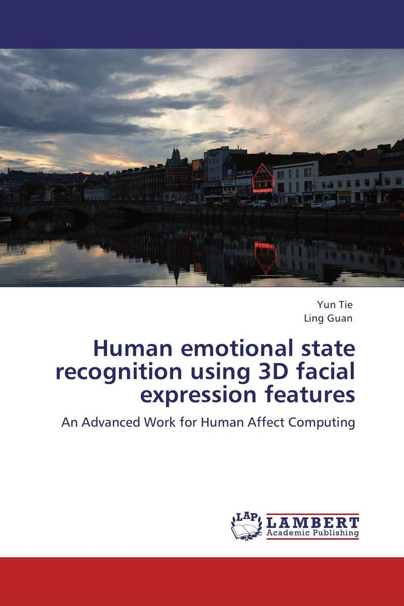 все цены на Human emotional state recognition using 3D facial expression features онлайн