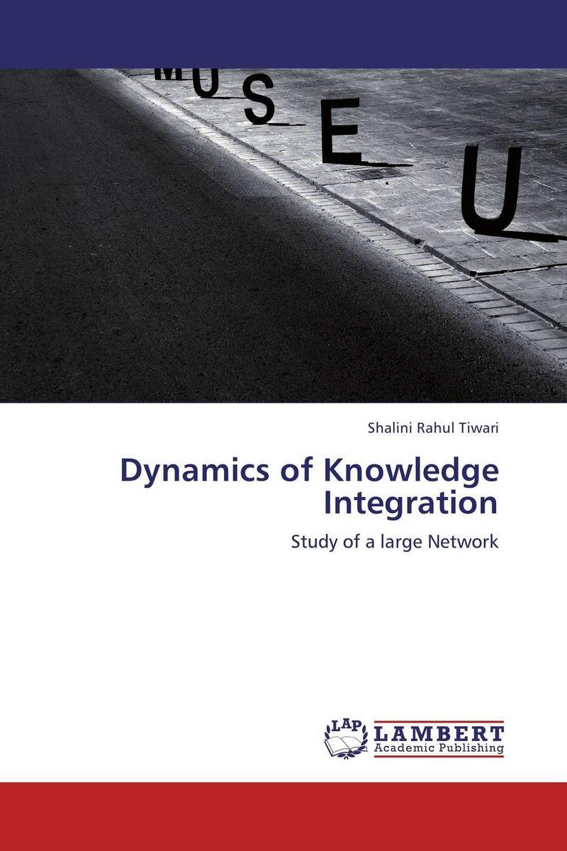 Dynamics of Knowledge Integration the integration of ethnic kazakh oralmans into kazakh society