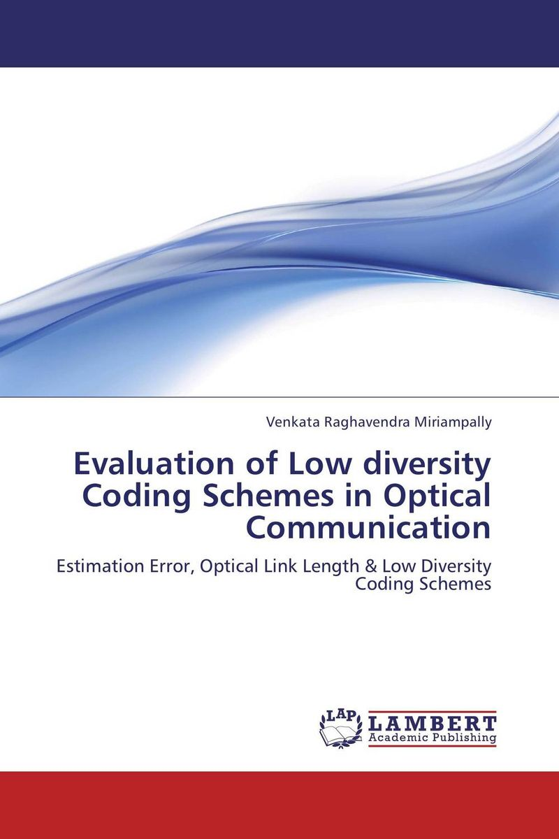 Evaluation of Low diversity Coding Schemes in Optical Communication performance evaluation of optical fiber loop buffer