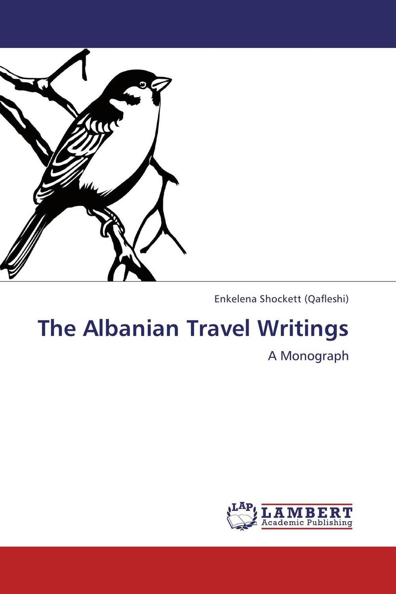 The Albanian Travel Writings ca of english future tenses and albanian correspondents