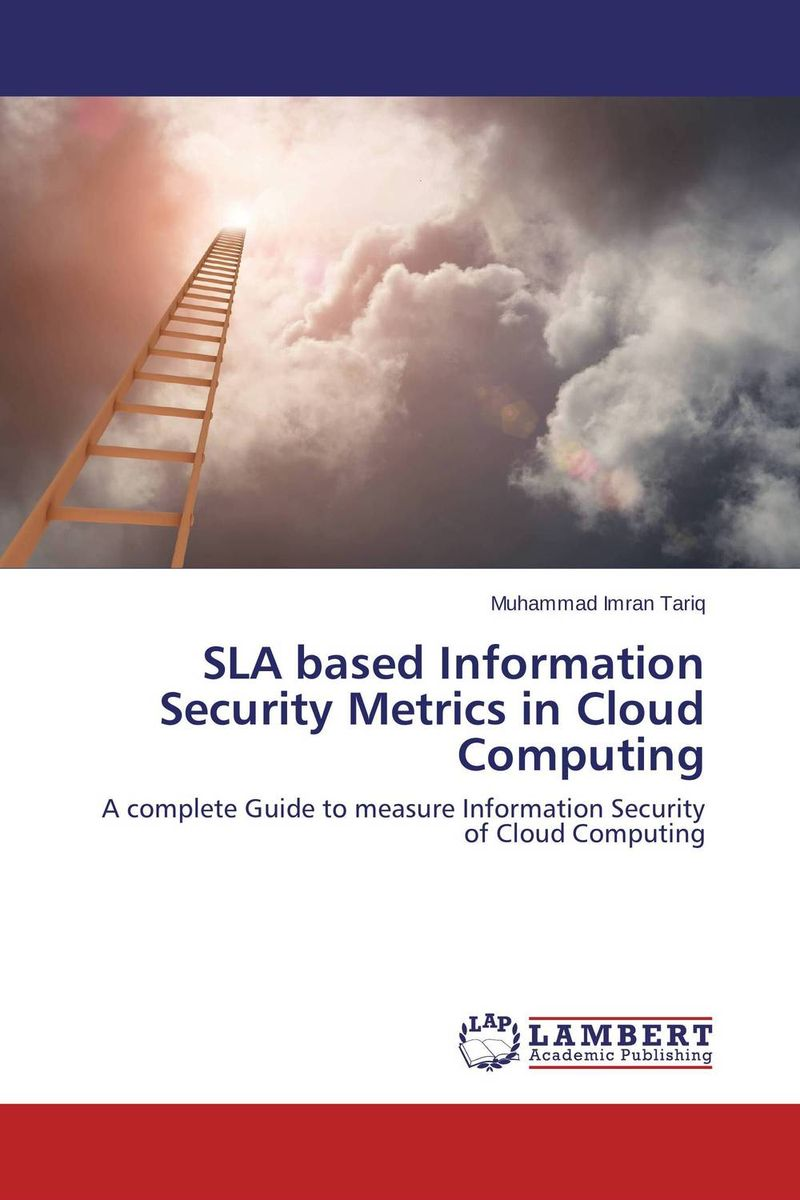 SLA based Information Security Metrics in Cloud Computing java language bindings for space based computing