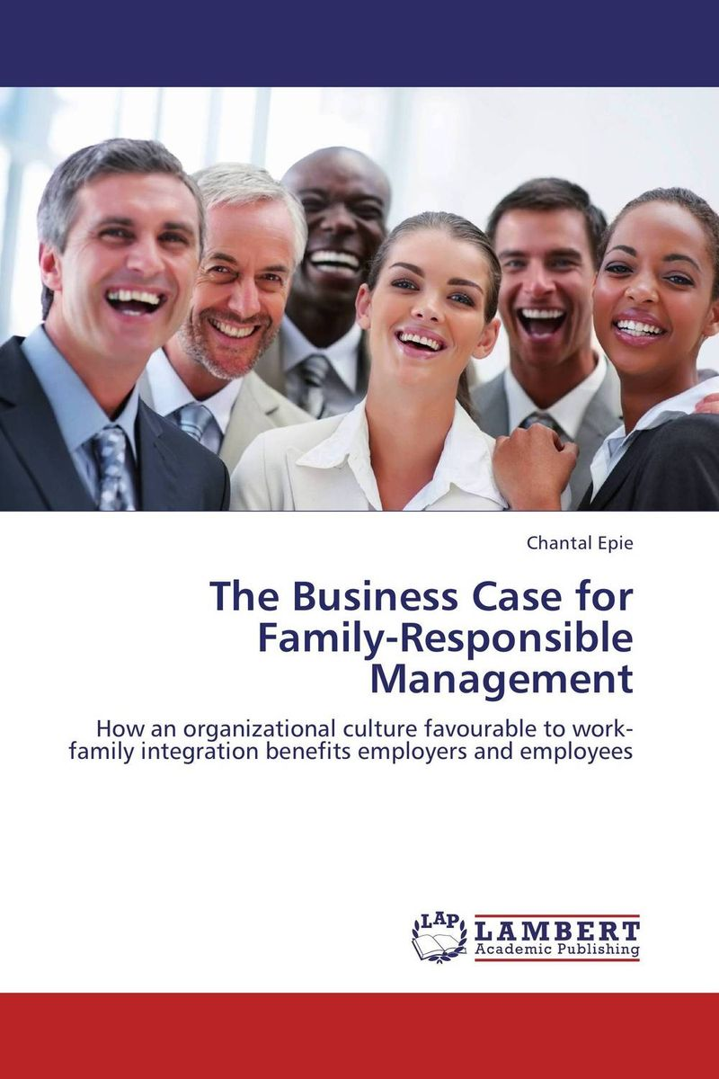 The Business Case for Family-Responsible Management