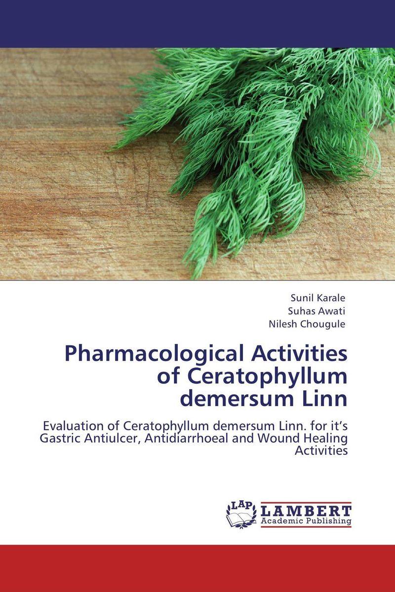 Pharmacological Activities of Ceratophyllum demersum Linn wound healing properties of some indigenous ghanaian plants