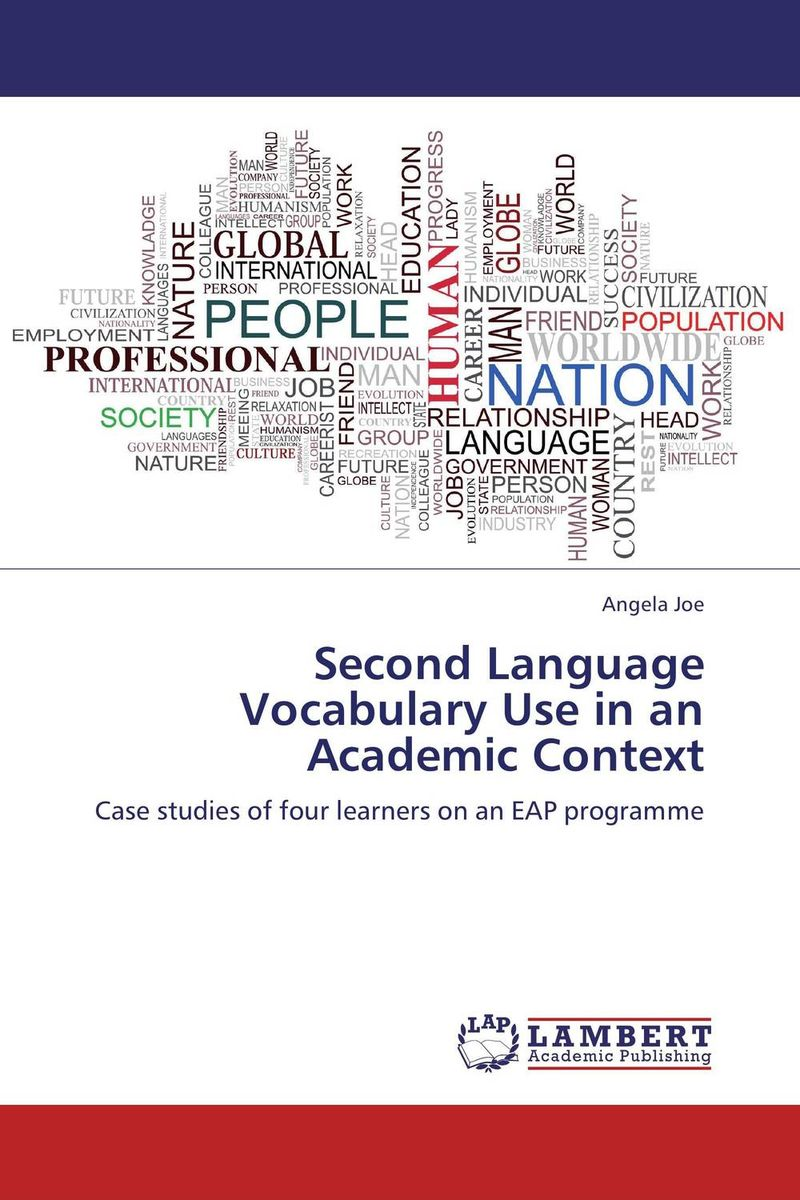 Second Language Vocabulary Use in an Academic Context second language vocabulary learning