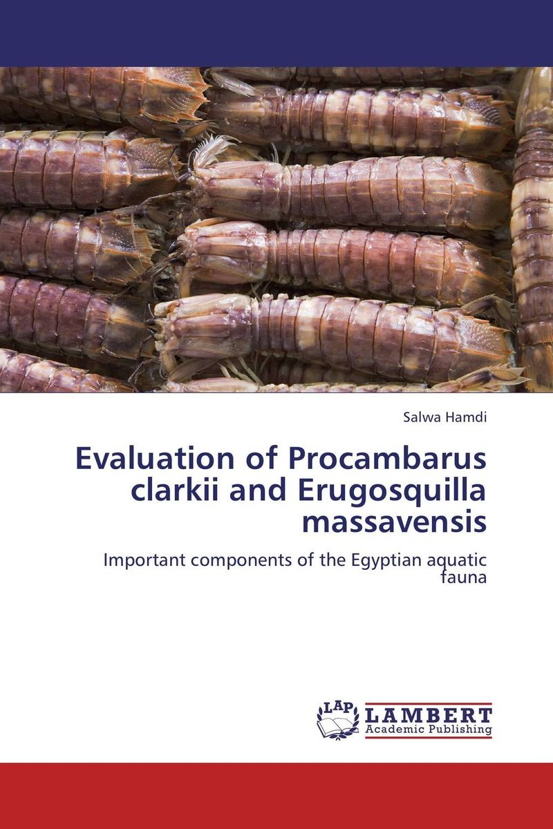 Evaluation of Procambarus clarkii and Erugosquilla massavensis robert mason p trace metals in aquatic systems