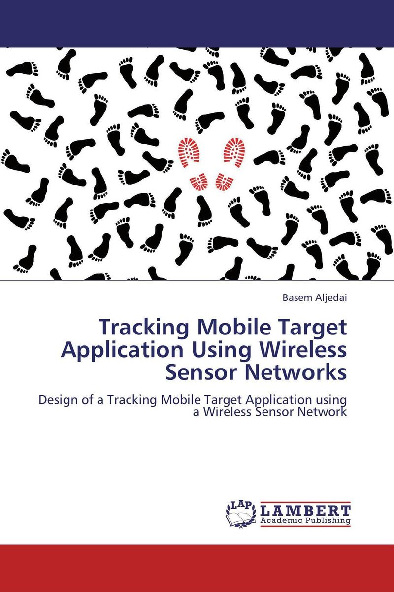 Tracking Mobile Target Application Using Wireless Sensor Networks
