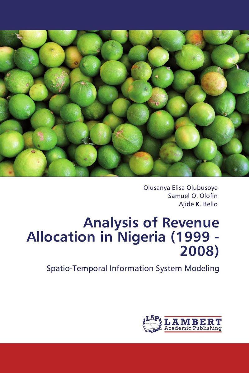 Analysis of Revenue Allocation in Nigeria (1999 - 2008) revenue law
