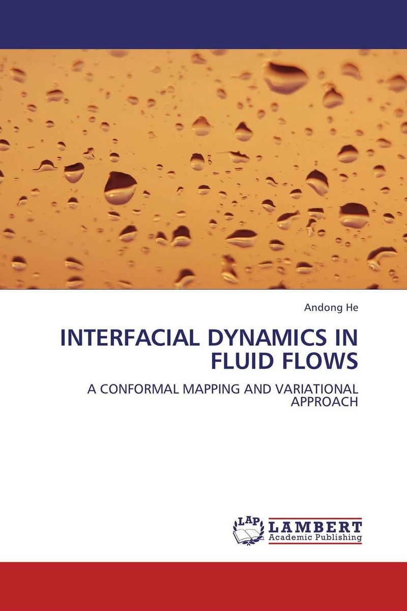 INTERFACIAL DYNAMICS IN FLUID FLOWS handbook of mathematical fluid dynamics 1