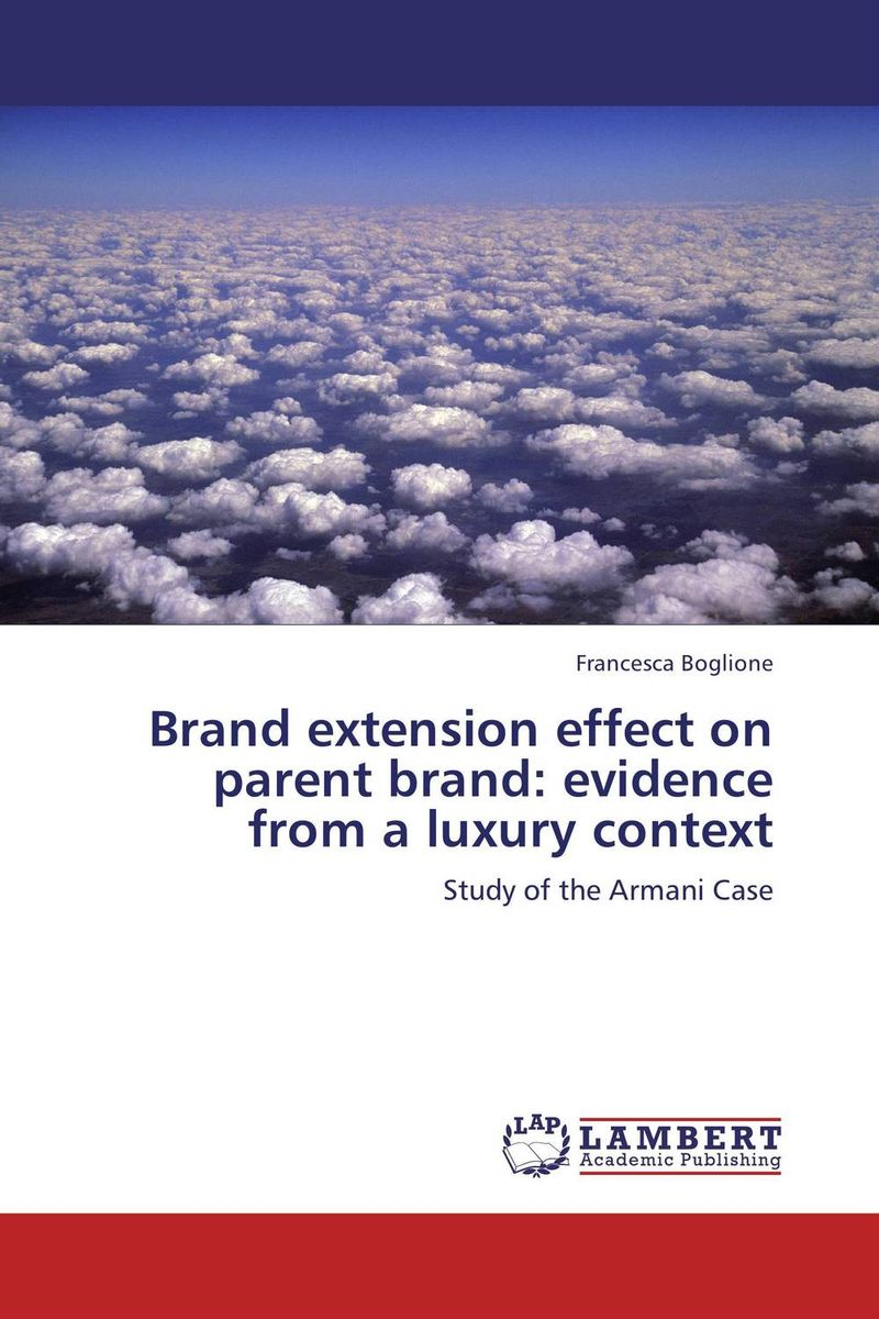 BRAND EXTENSION EFFECT ON PARENT BRAND: EVIDENCE FROM A LUXURY CONTEXT