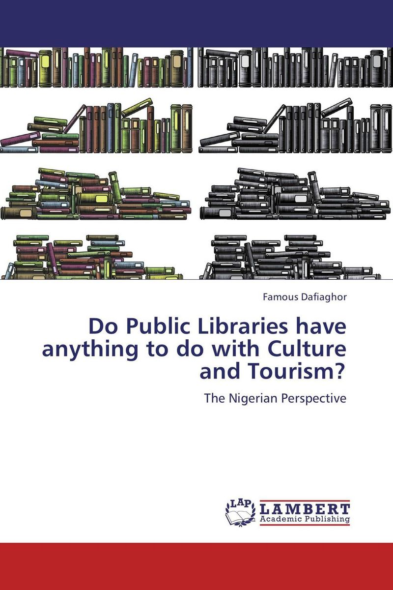 Do Public Libraries have anything to do with Culture and Tourism? mcintosh tourism – principles practices philosophies 5ed