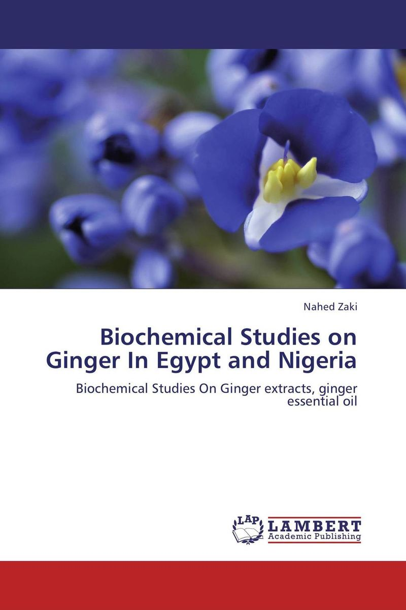 Biochemical Studies on Ginger In Egypt and Nigeria dove косметика для ухода