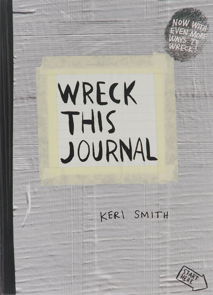 Wreck This Journal: To Create Is to Destroy sense and sensibility