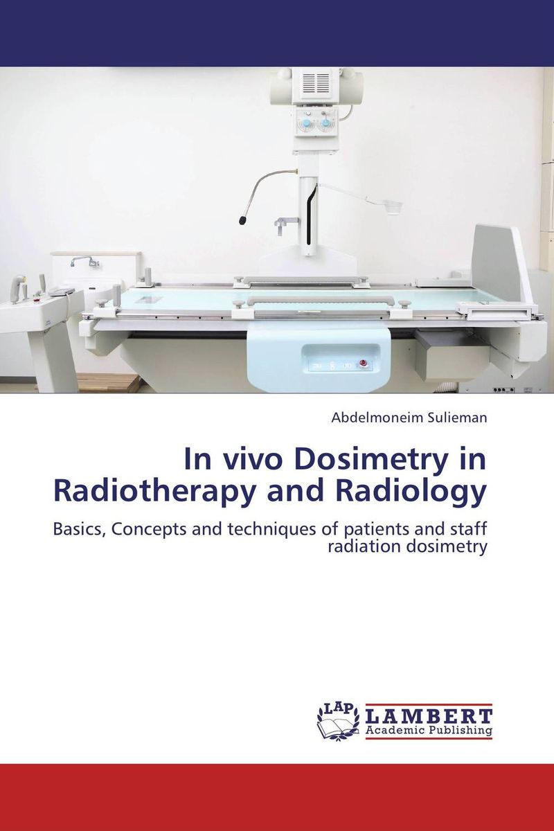 In vivo Dosimetry in Radiotherapy and Radiology image receptors in radiology