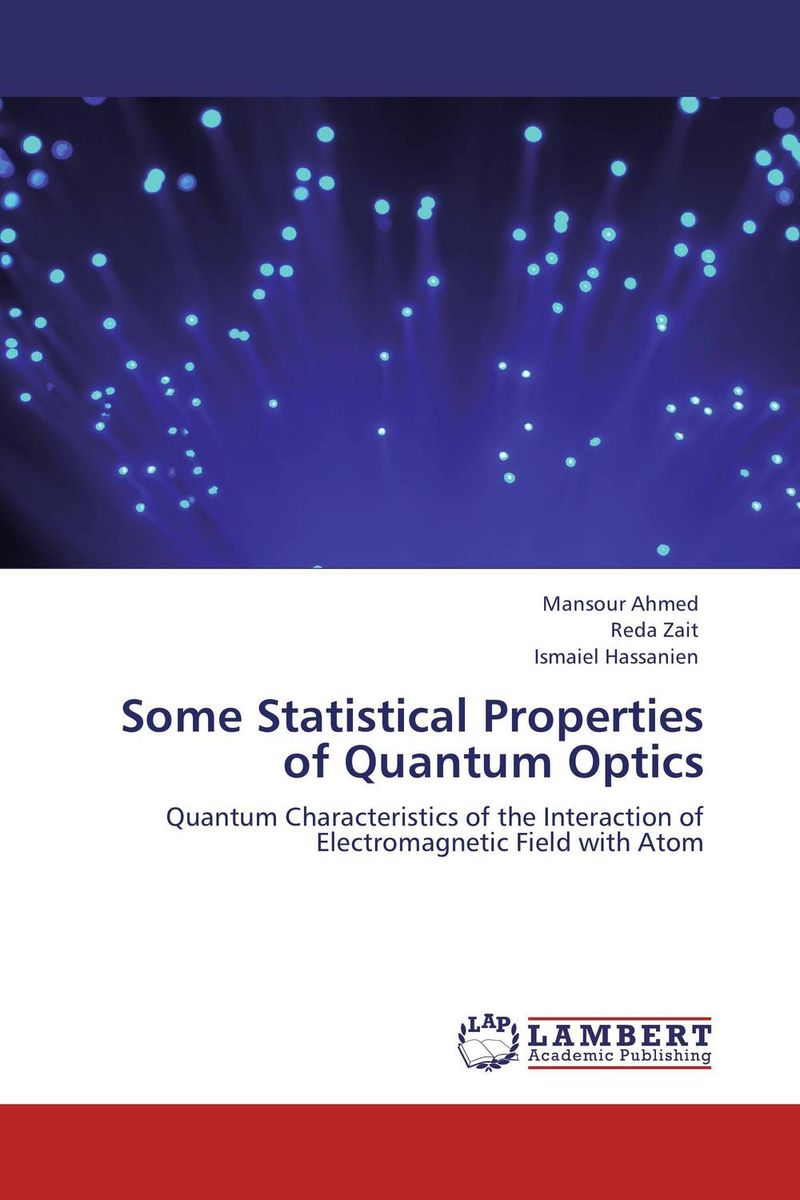 Some Statistical Properties of Quantum Optics quantum field theory and the standard model