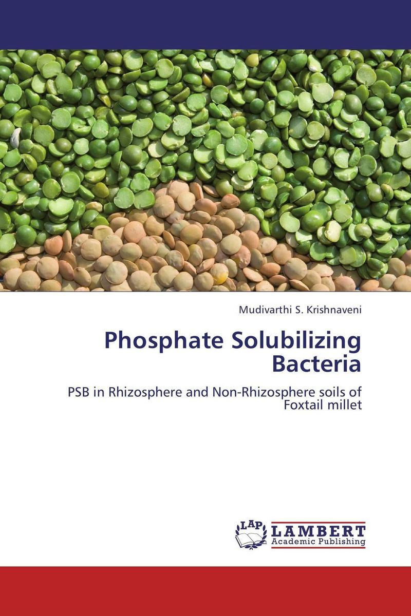 Phosphate Solubilizing Bacteria mukhtar ahmed farkhanda jabeen and muhammad ali isolation of pyrethroid degrading bacteria from rhizosphere of plants