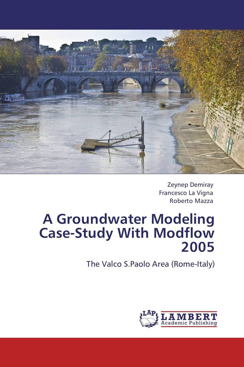 A Groundwater Modeling Case-Study With Modflow 2005