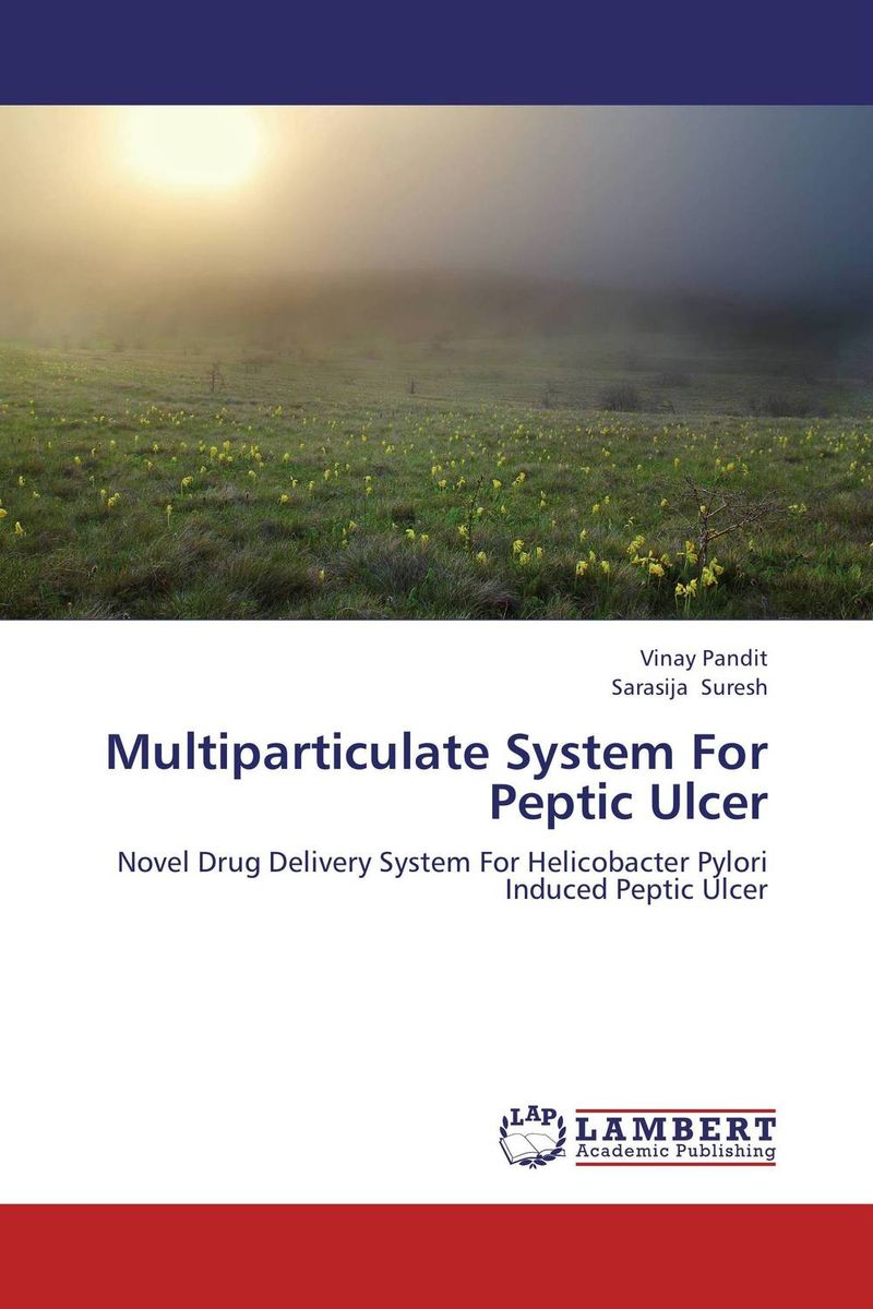 Multiparticulate System For Peptic Ulcer neelam singh puneet gupta and yatendra kumar multiparticulate drug delivery system of cephalosporin