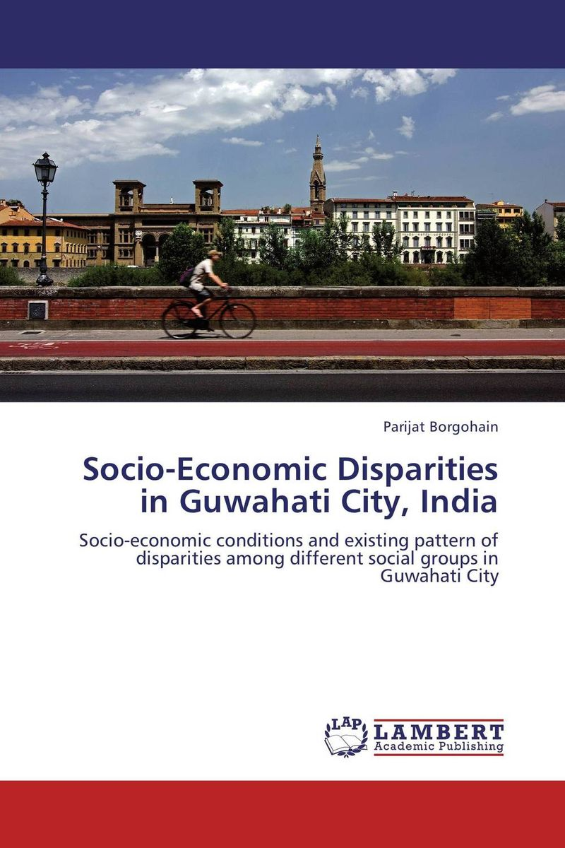 цены Socio-Economic Disparities in Guwahati City, India