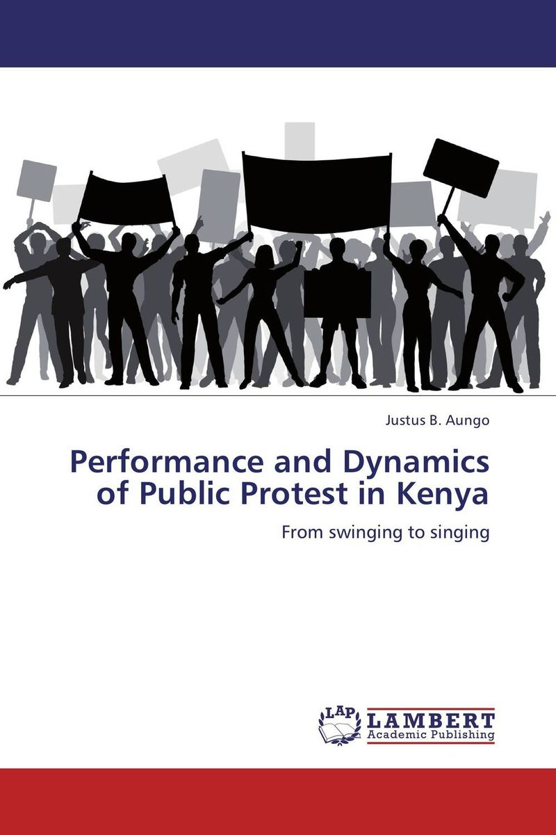 Performance and Dynamics of Public Protest in Kenya reflex control of posture and movement 50