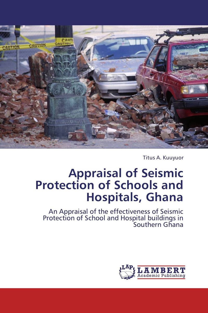 Appraisal of Seismic Protection of Schools and Hospitals, Ghana купить