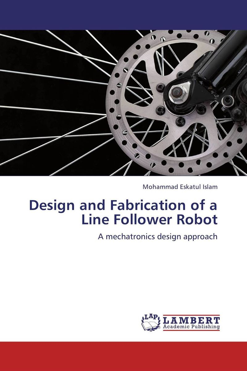 Design and Fabrication of a Line Follower Robot design and fabrication plasma diagnostics in ir t1 tokamak