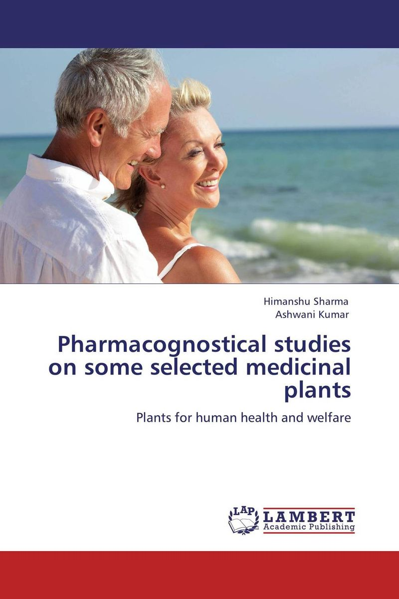 Pharmacognostical studies on some selected medicinal plants studies on two medicinally important plants