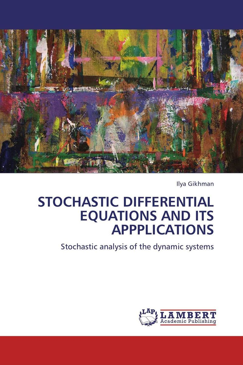 STOCHASTIC DIFFERENTIAL EQUATIONS AND ITS APPPLICATIONS evolution equations and applications