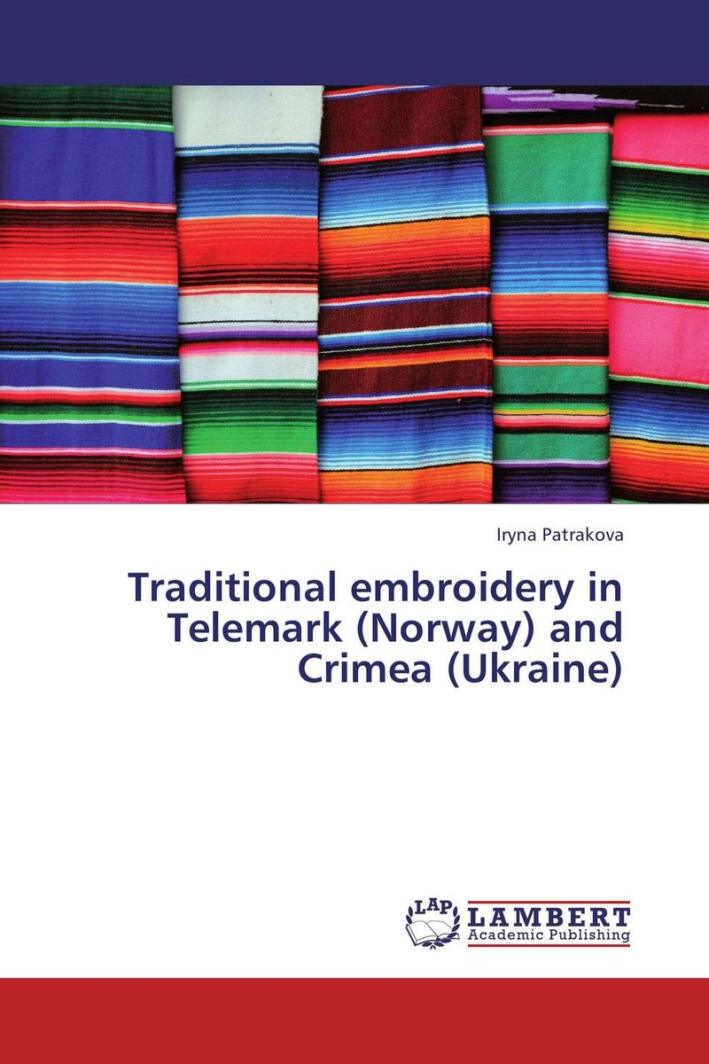 Traditional embroidery in Telemark (Norway) and Crimea (Ukraine) duncan bruce the dream cafe lessons in the art of radical innovation