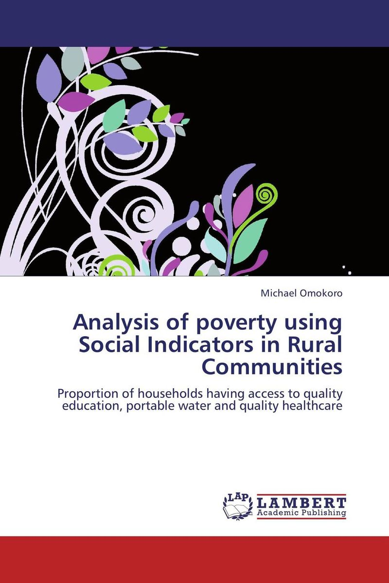Analysis of poverty using Social Indicators in Rural Communities lawrence maumbi michelo analysis of nongovernmental organisation in rural development