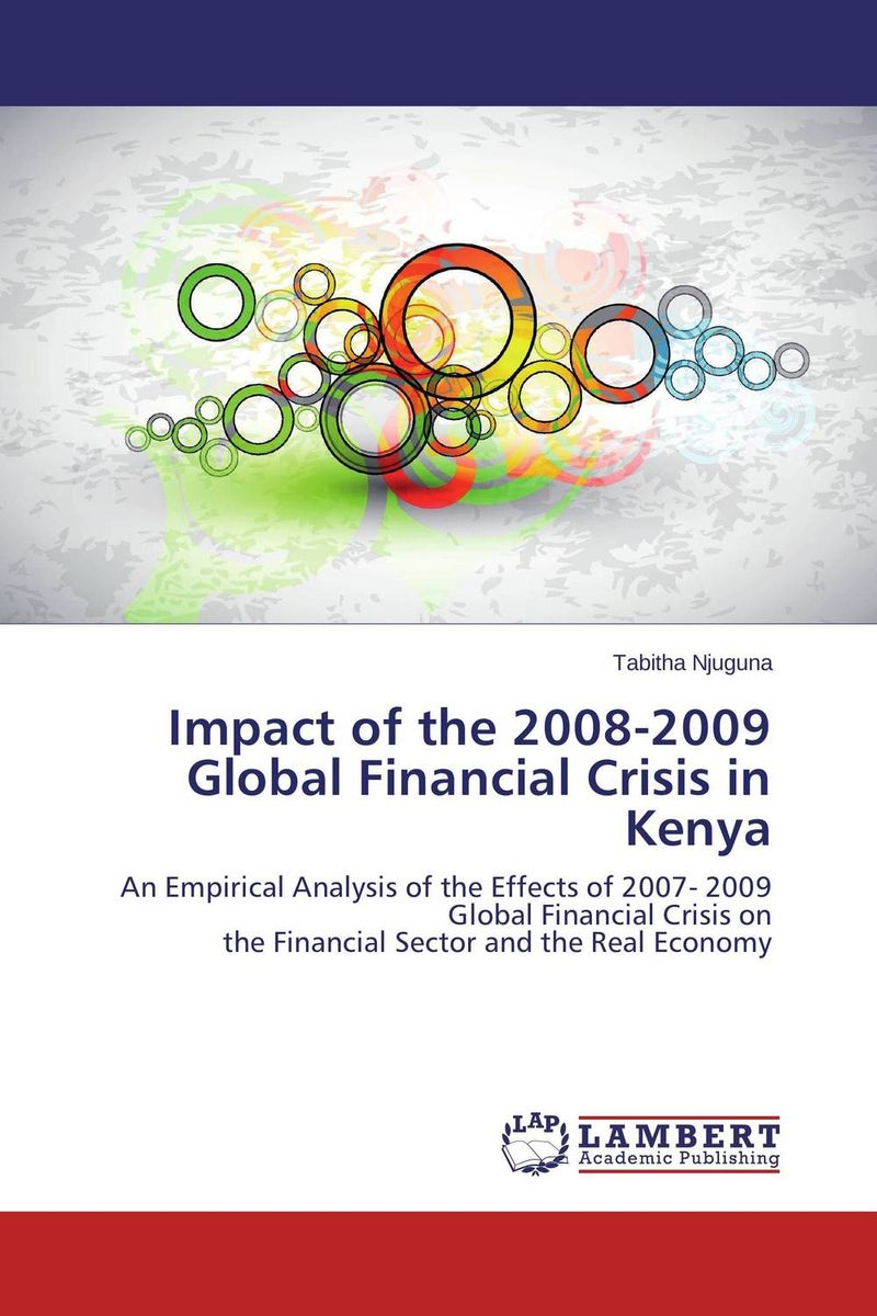 Impact of the 2008-2009 Global Financial Crisis in Kenya global financial crisis and the nigerian petroleum sector