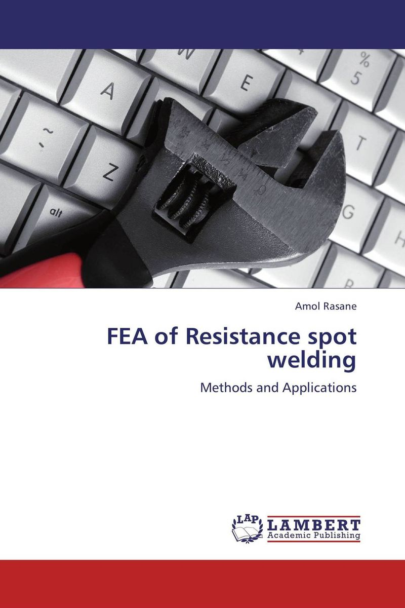 FEA of Resistance spot welding breakthrough communication a powerful 4 step process for overcoming resistance and getting results