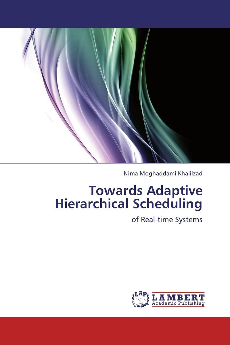 Towards Adaptive Hierarchical Scheduling vandana rana and diwakar pandey a fuzzy set theoretic approach to cpu scheduling