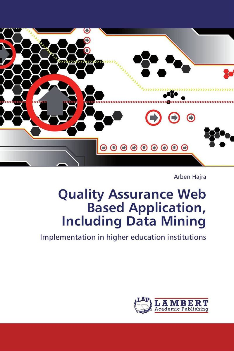 Quality Assurance Web Based Application, Including Data Mining web mining