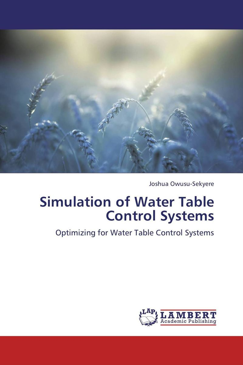 Simulation of Water Table Control Systems joshua owusu sekyere simulation of water table control systems