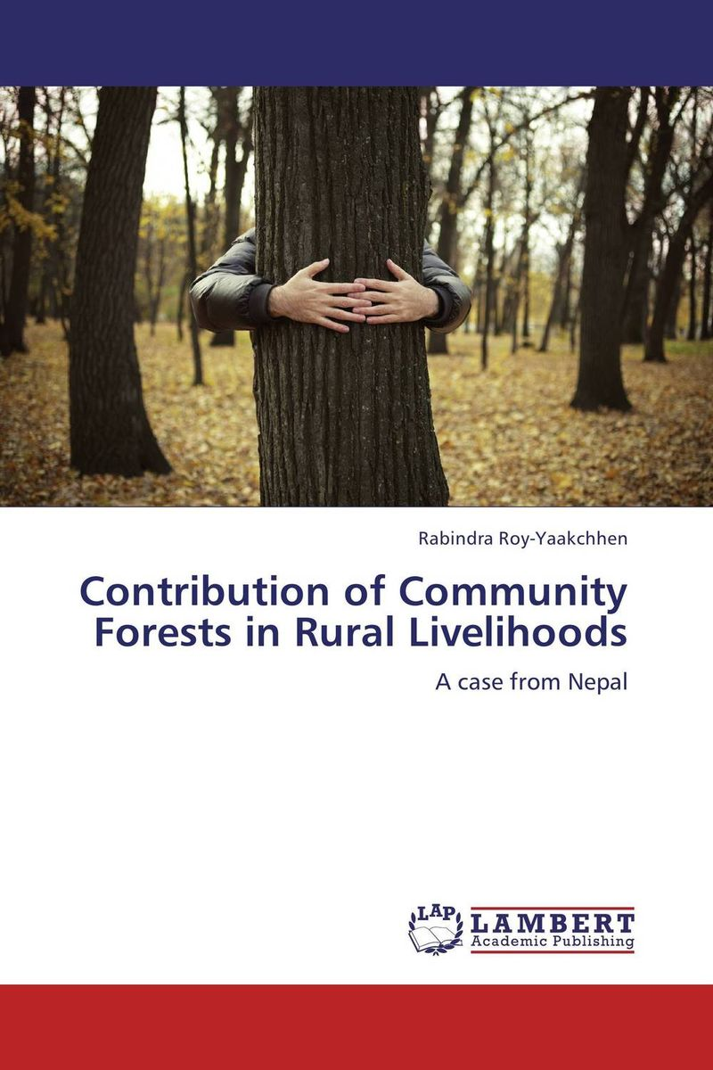 цена на Contribution of Community Forests in Rural Livelihoods