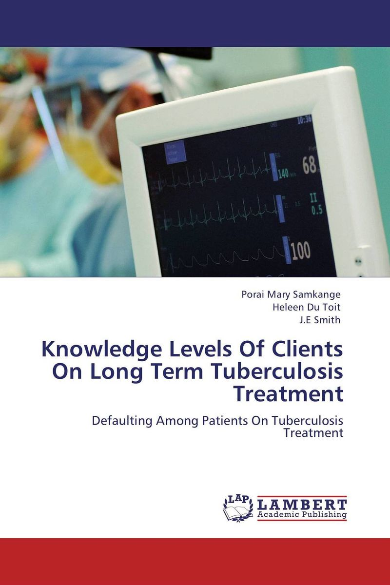 Knowledge Levels Of Clients On Long Term Tuberculosis Treatment купить